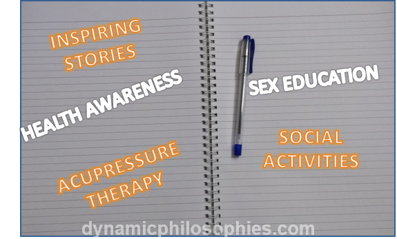 Acupressure therapy, social activities for students, sex education in schools, inspiring stories, health awareness